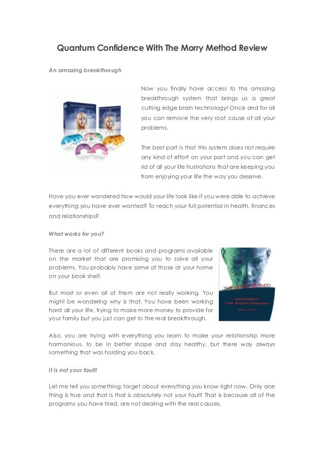 Quantum Confidence With The Morry Method Reviewan Amazing Breakthroughnow You Finally Have Access To This Amazingbreakthro