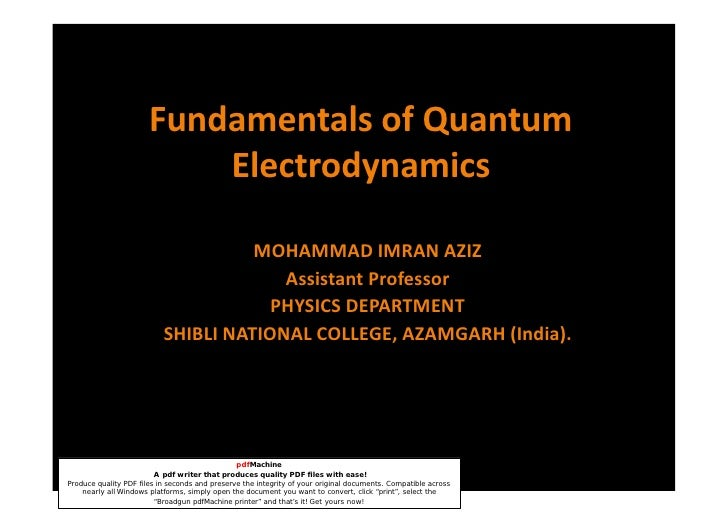 Fundamentals of Quantum                            Electrodynamics                                       MOHAMMAD IMRAN AZ...
