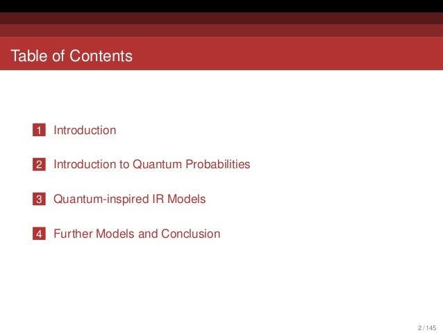 Quantum Probabilities and Quantum-inspired Information Retrieval Slide 2