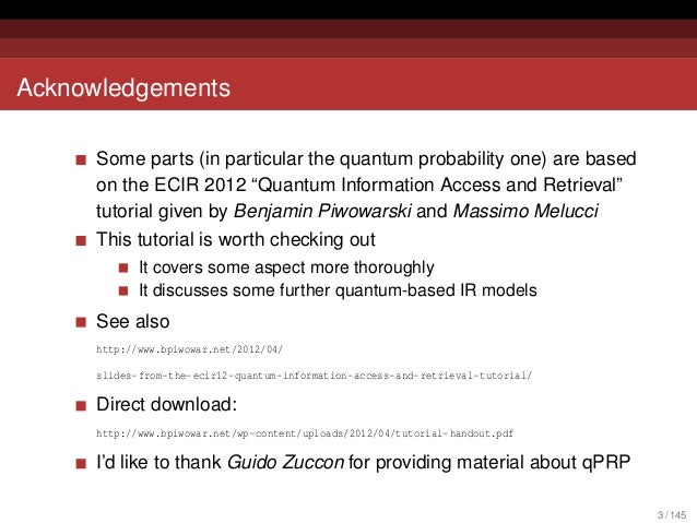 Quantum Probabilities and Quantum-inspired Information Retrieval Slide 3