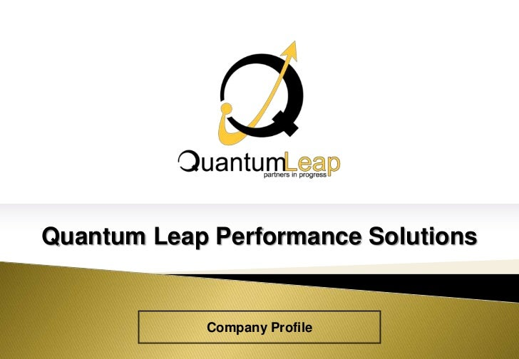 Quantum Leap Performance Solutions<br />Company Profile<br />