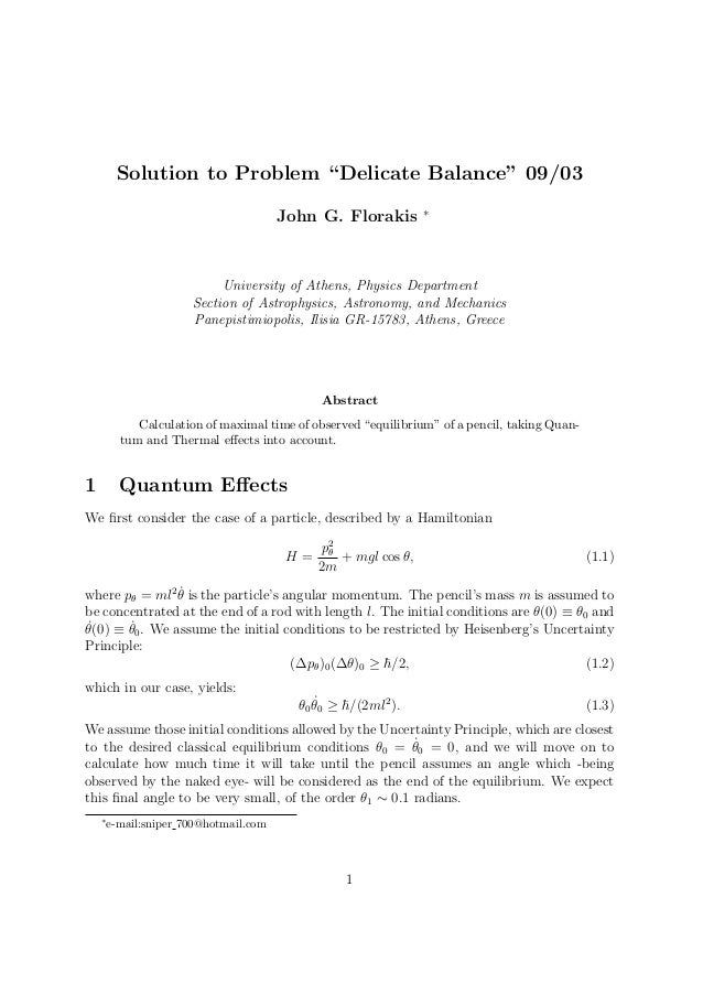 """Solution to Problem """"Delicate Balance"""" 09/03 John G. Florakis ∗ University of Athens, Physics Department Section of Astrop..."""