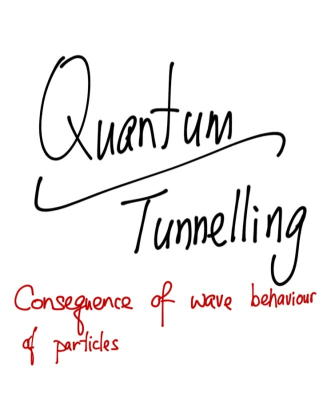 Quantum Physics - Tunnelling