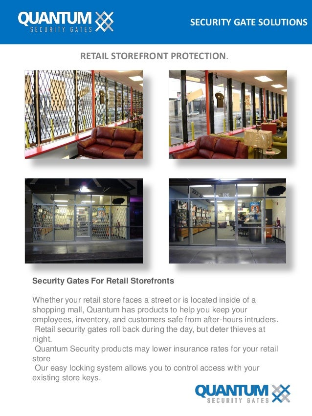 SECURITY GATE SOLUTIONS RETAIL STOREFRONT PROTECTION. Security Gates For Retail Storefronts Whether your retail store face...