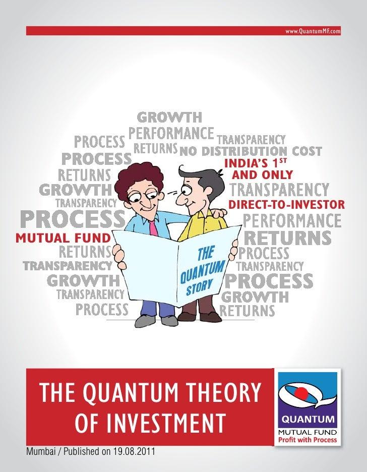 www.Quantummf.com                                    No distributioN cost                                          IndIa's...