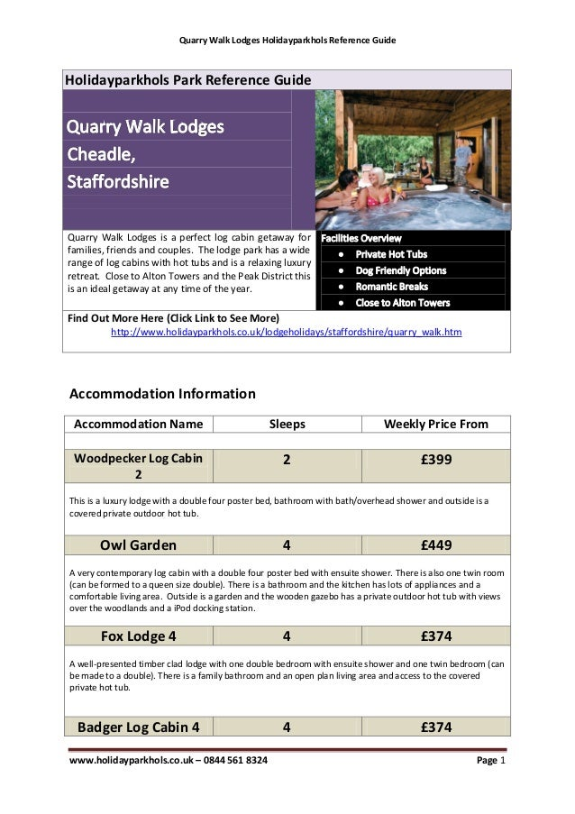 Quarry Walk Lodges Holidayparkhols Reference GuideHolidayparkhols Park Reference GuideQuarry Walk Lodges is a perfect log ...