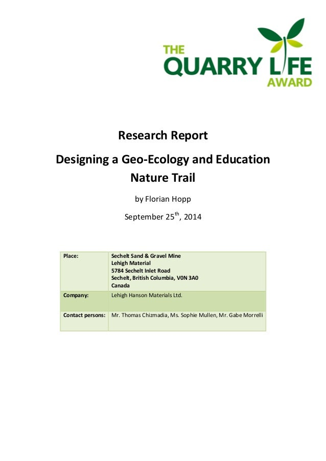 Research Report  Designing a Geo-Ecology and Education  Nature Trail  by Florian Hopp  September 25th, 2014  Place: Sechel...
