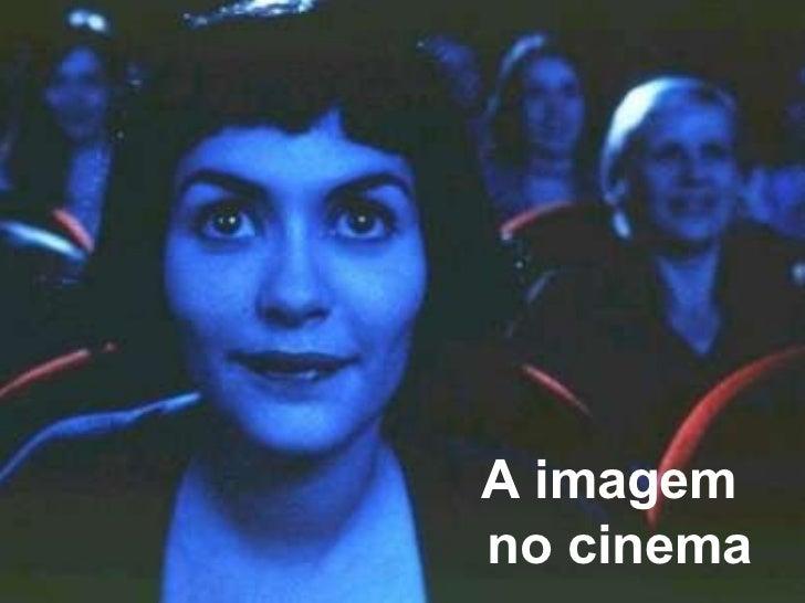 A imagem  no cinema