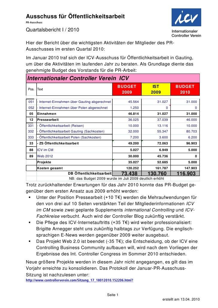 Ausschuss für Öffentlichkeitsarbeit PR-Ausschuss  Quartalsbericht I / 2010  Hier der Bericht über die wichtigsten Aktivitä...