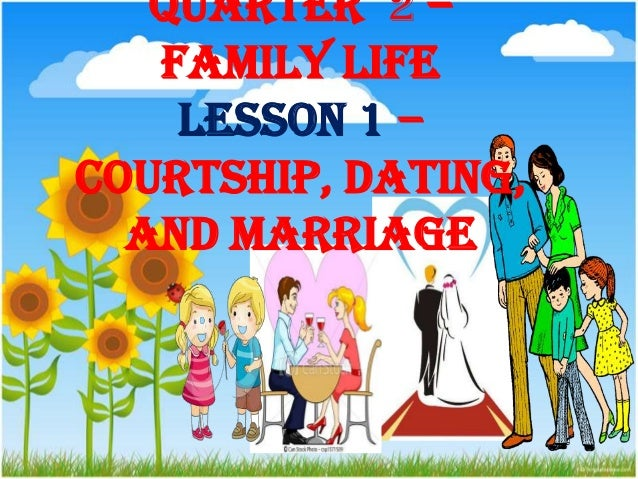 What is courtship dating and marriage