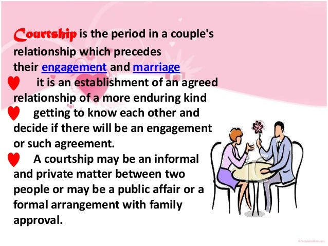 Courtship period meaning