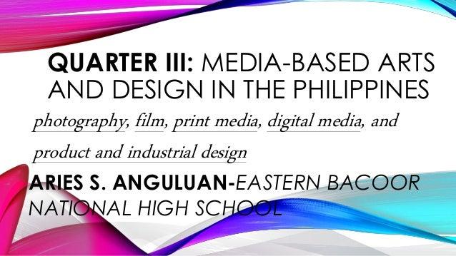 Quarter Iii Media Based Arts In The Philippines