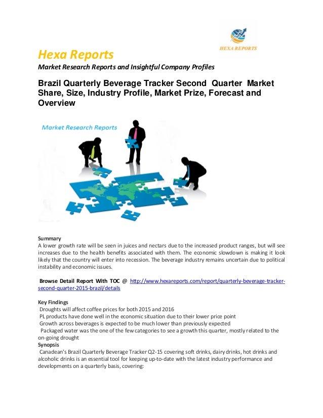 5 worldwide brazil quarterly beverage tracker market opportunity