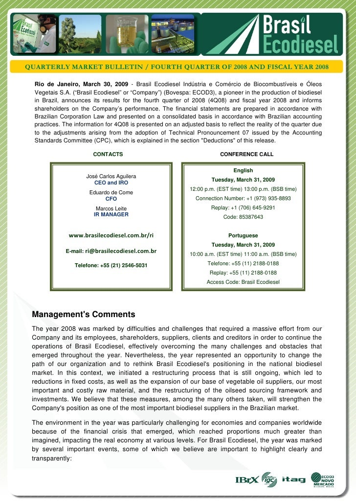 QUARTERLY MARKET BULLETIN / FOURTH QUARTER OF 2008 AND FISCAL YEAR 2008  Rio de Janeiro, March 30, 2009 - Brasil Ecodiese...