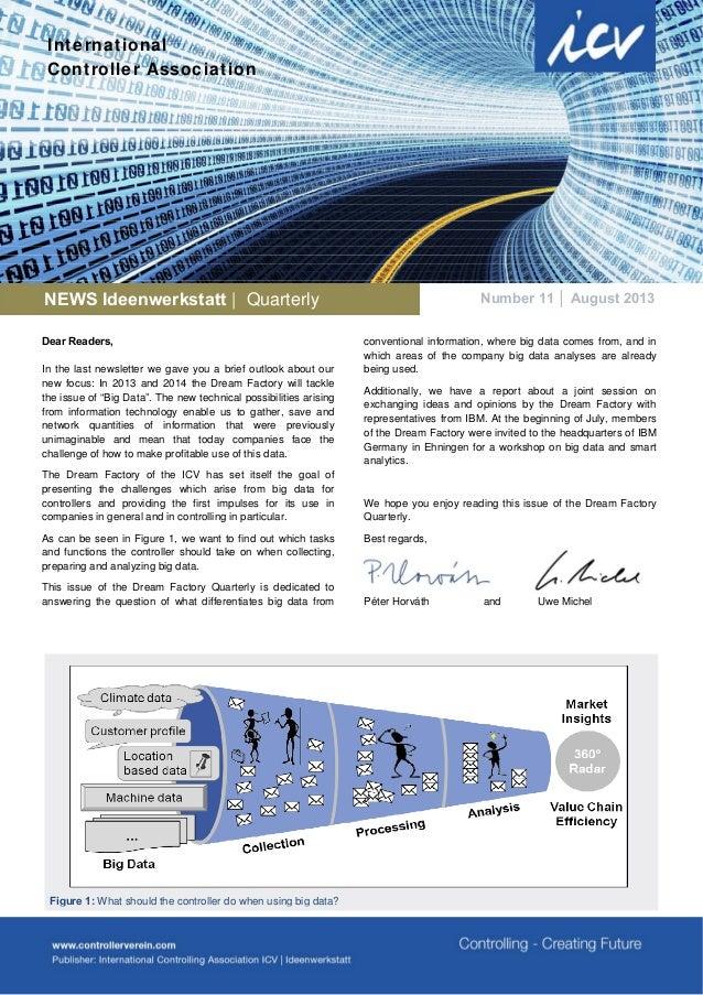 International Controller Association  NEWS Ideenwerkstatt | Quarterly Dear Readers, In the last newsletter we gave you a b...