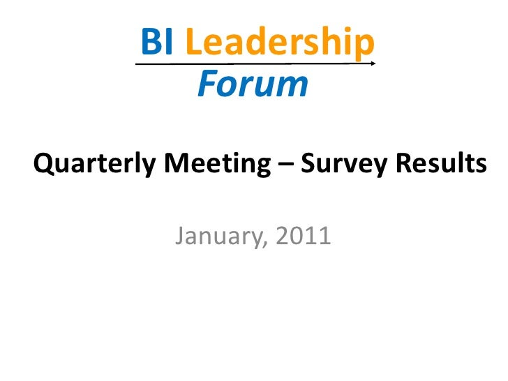 Quarterly Meeting – Survey Results<br />January, 2011<br />