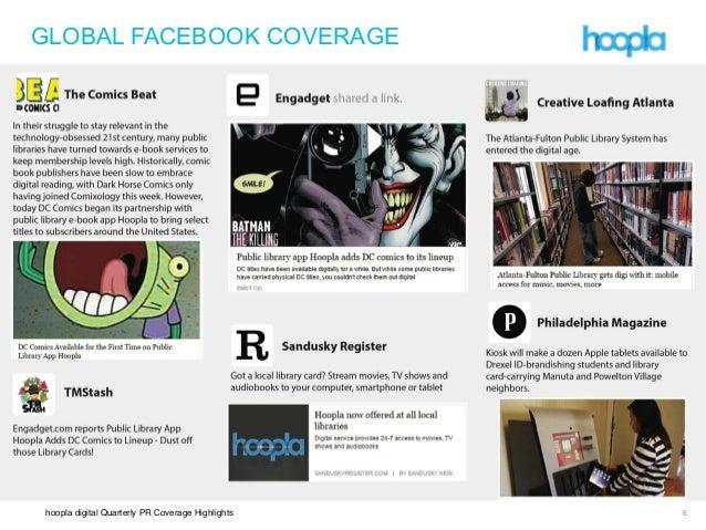 hoopla digital Quarterly PR Coverage Highlights ! !! GLOBAL FACEBOOK COVERAGE 6
