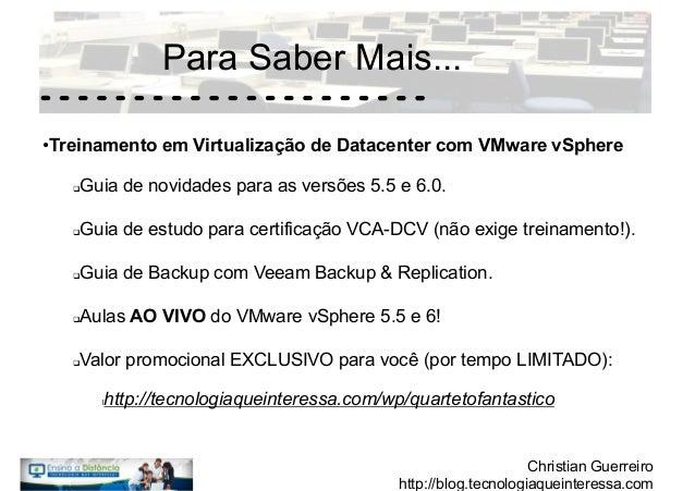 VIrtualização De Servidores: Quarteto Fantastico da Virtualizacao