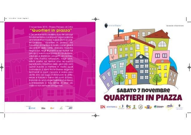 """7 novembre 2015 - Piazza Palazzo di Città """"Quartieri in piazza"""" Il Decentramento realizza due dei principi fondamentali su..."""