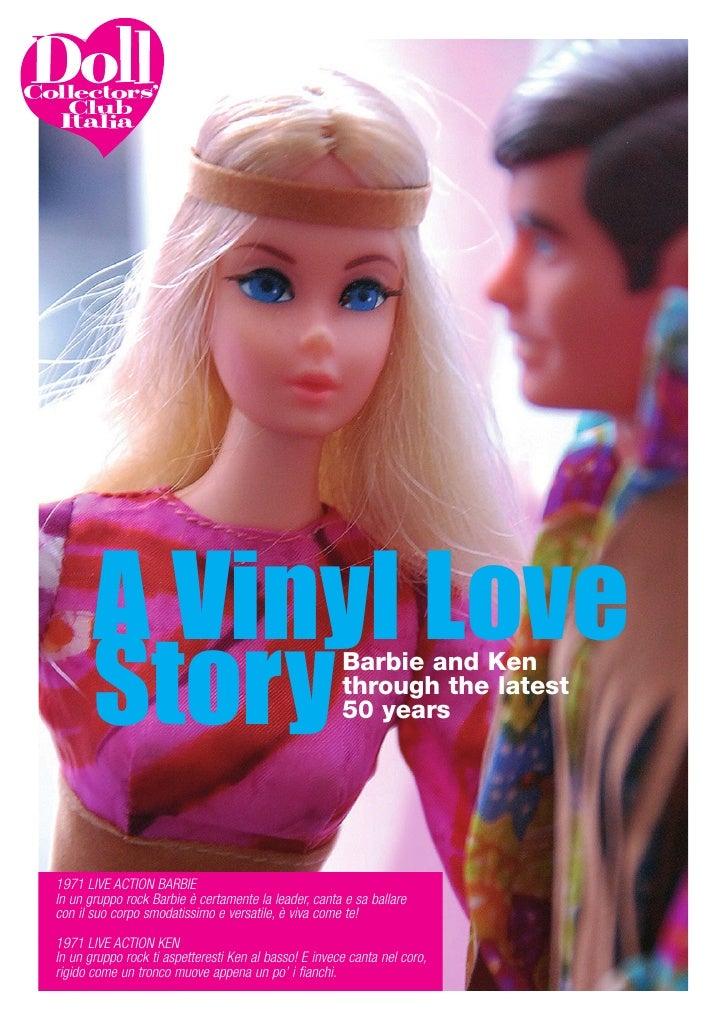 A Vinyl Love       Story                                           Barbie and Ken                                         ...