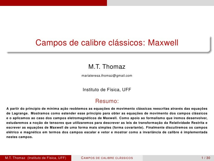 ´                  Campos de calibre classicos: Maxwell                                              M.T. Thomaz          ...