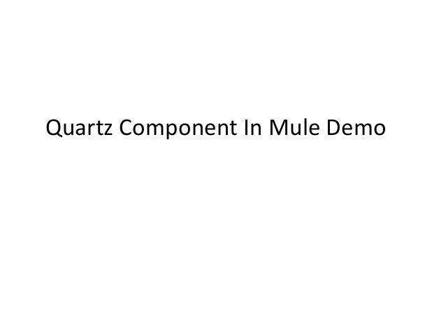 Quartz Component In Mule Demo