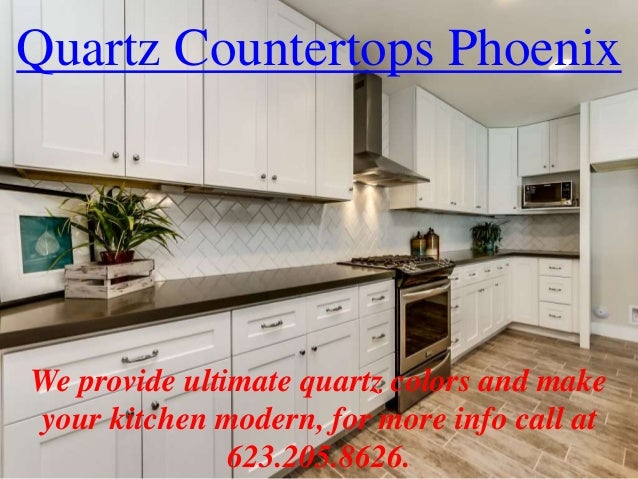 Delicieux Quartz Countertops Phoenix We Provide Ultimate Quartz Colors And Make Your  Kitchen Modern, ...