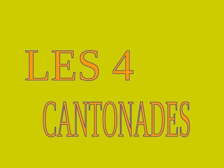LES 4  CANTONADES