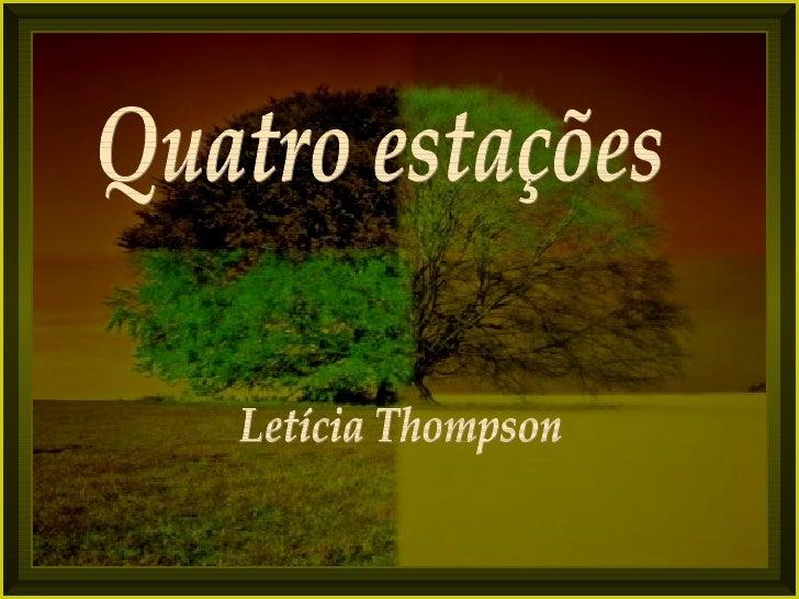 Quatro estações Letícia Thompson