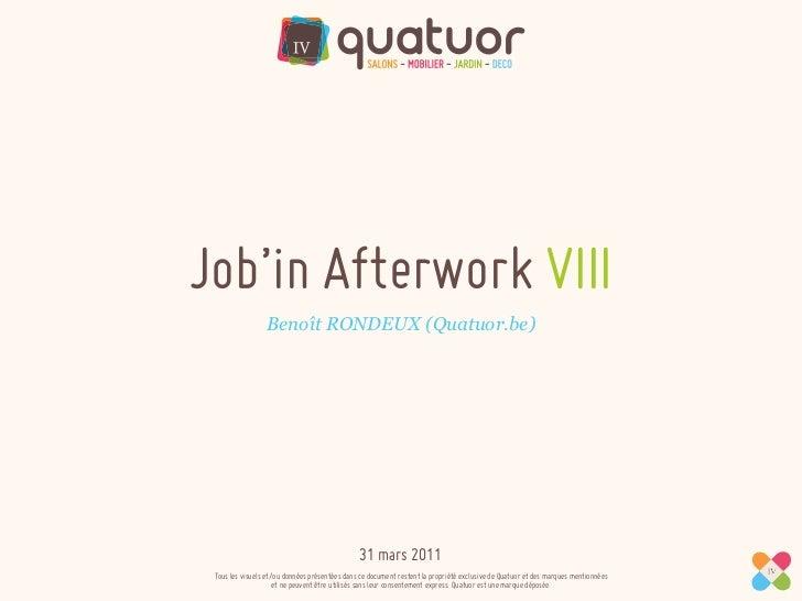Job'in Afterwork VIII                 Benoît RONDEUX (Quatuor.be)                                               31 mars 20...