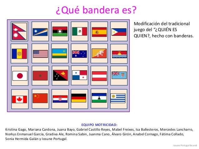 """¿Qué bandera es? Modificación del tradicional juego del """"¿QUIÉN ES QUIEN?, hecho con banderas. EQUIPO MOTRICIDAD: Kristina..."""