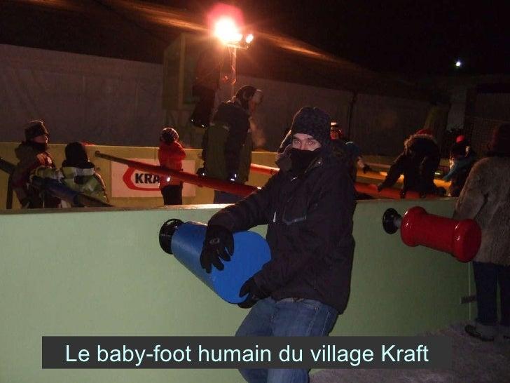 Le baby-foot humain du village Kraft