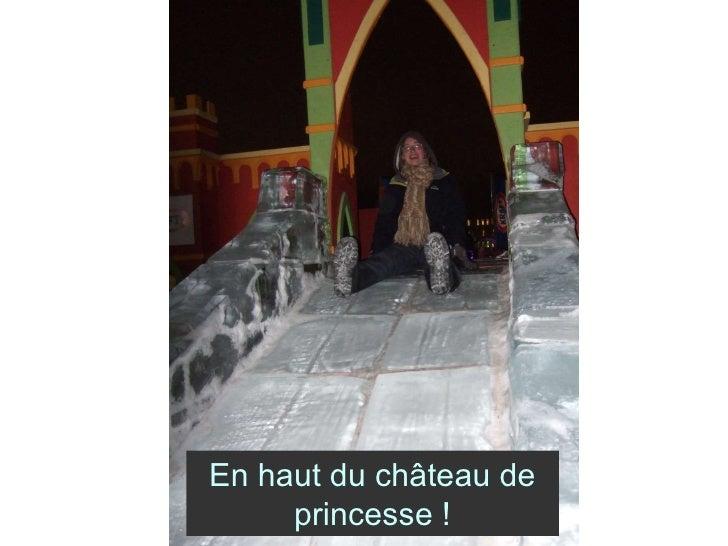 En haut du château de princesse !