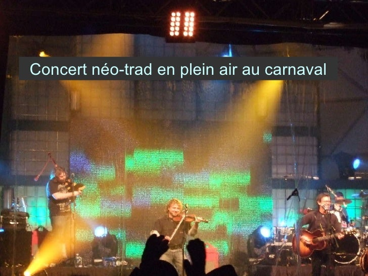 Concert néo-trad en plein air au carnaval