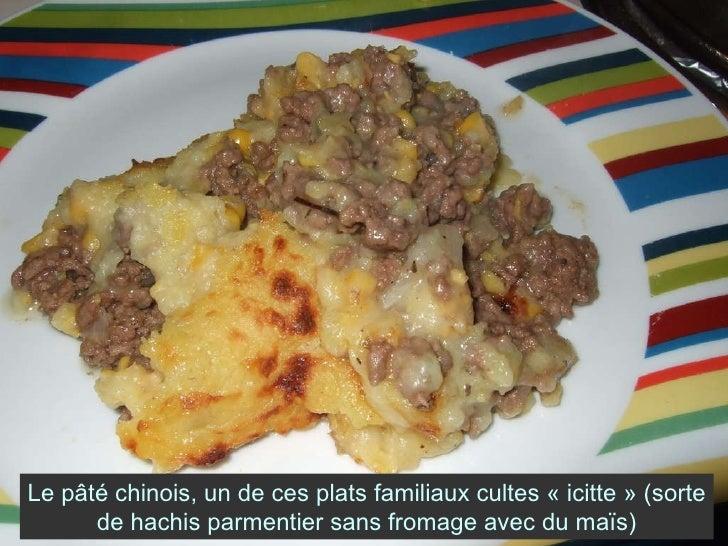 Le pâté chinois, un de ces plats familiaux cultes «icitte» (sorte de hachis parmentier sans fromage avec du maïs)