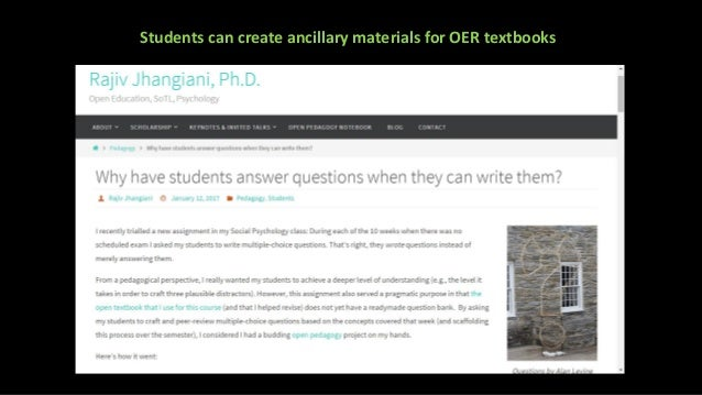 """Students can be involved in the production of any of this • """"Traditional"""" OER as textbook (e.g. OpenStax) • Ancillary mate..."""