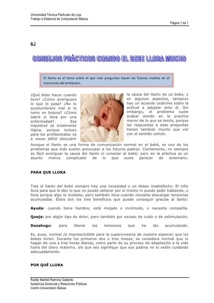 a.)<br />El llanto es el tema sobre el que más preguntas hacen las futuras madres en el transcurso del embarazo:<br />175...