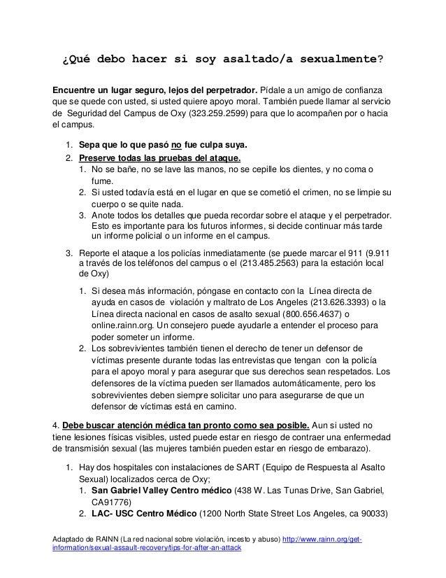 Adaptado de RAINN (La red nacional sobre violación, incesto y abuso) http://www.rainn.org/get-information/sexual-assault-r...