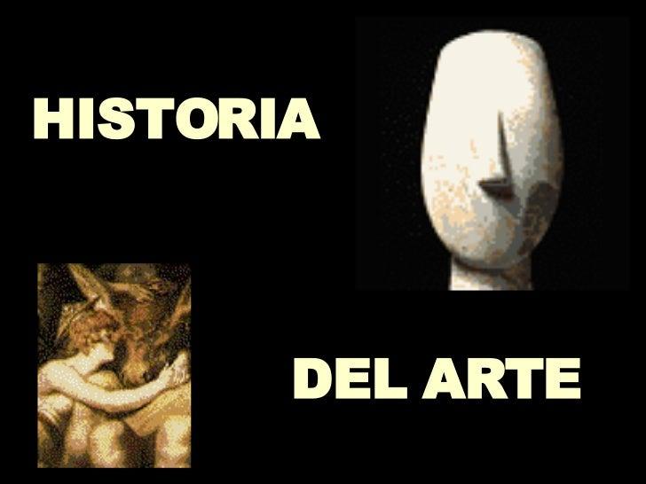 DEL ARTE HISTORIA