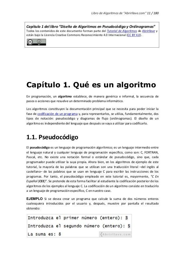 """Libro de Algoritmos de """"Abrirllave.com"""" 11 / 180 Capítulo 1 del libro """"Diseño de Algoritmos en Pseudocódigo y Ordinogramas..."""