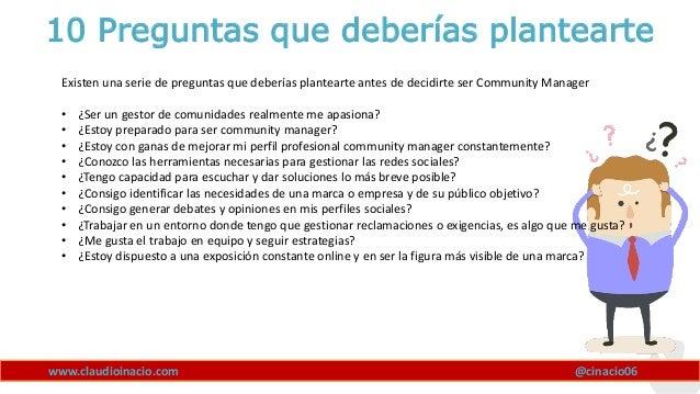 www.claudioinacio.com 10 Preguntas que deberías plantearte Existen una serie de preguntas que deberías plantearte antes de...
