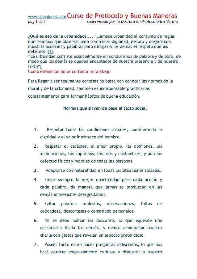 www.anecdonet.com Curso de Protocolo y Buenas Maneras pág 1 de 1 supervisado por la Doctora en Protocolo Ica Verdiá ¿Qué e...