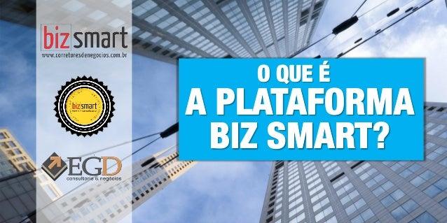 Plataforma de Negócios | www.corretoresdenegocios.com.br | Grupo EGD Negócios