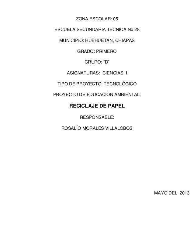 """ZONA ESCOLAR: 05ESCUELA SECUNDARIA TÉCNICA No 28MUNICIPIO: HUEHUETÁN, CHIAPASGRADO: PRIMEROGRUPO: """"D""""ASIGNATURAS: CIENCIAS..."""