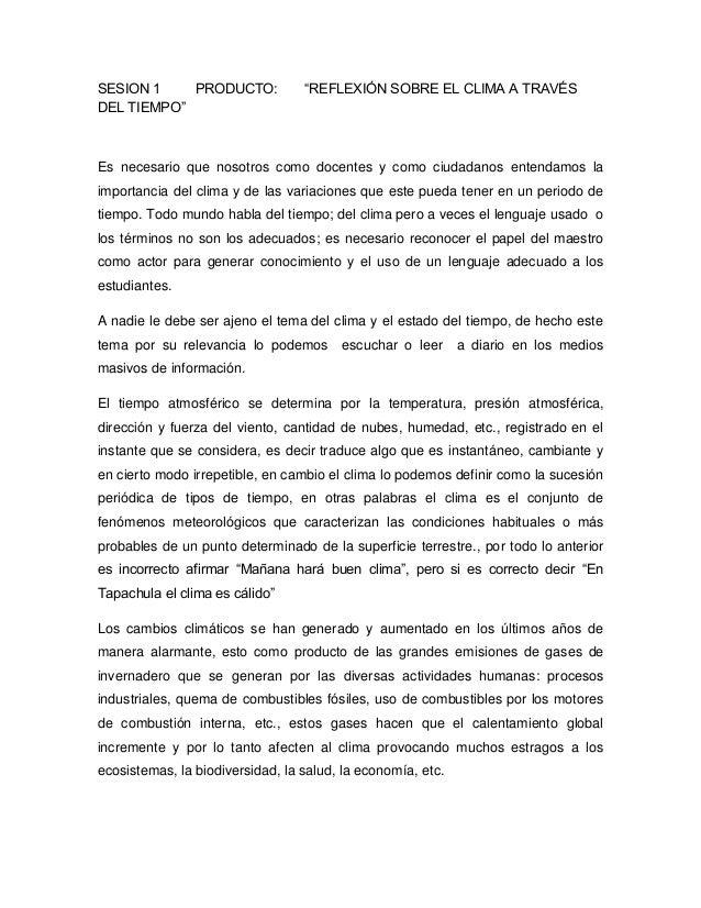 """SESION 1 PRODUCTO: """"REFLEXIÓN SOBRE EL CLIMA A TRAVÉSDEL TIEMPO""""Es necesario que nosotros como docentes y como ciudadanos ..."""