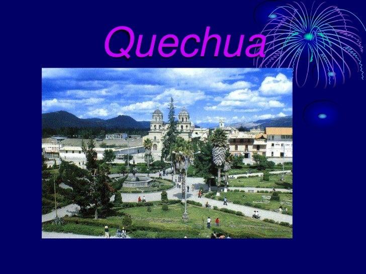 Quechua<br />