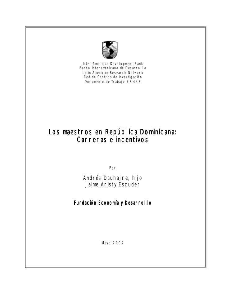 Inter-American Development Bank         Banco Interamericano de Desarrollo          Latin American Research Network       ...