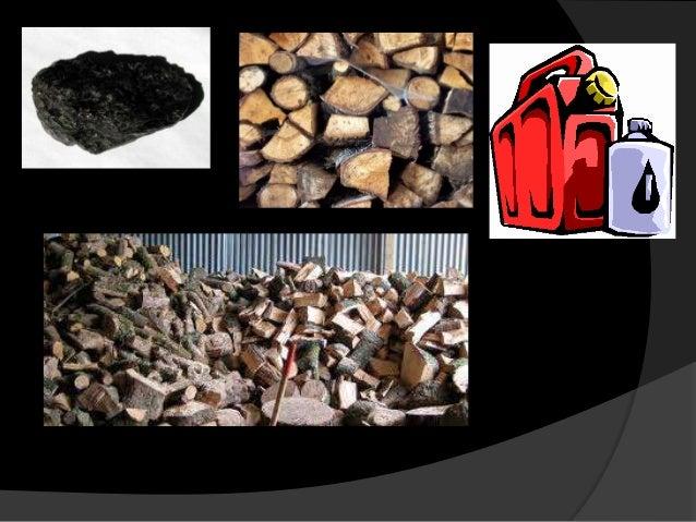 TIPOS DECOMBUSTIBLES Entre los combustibles sólidos se incluyen elcarbón, la madera y la turba. El carbón sequema en cald...