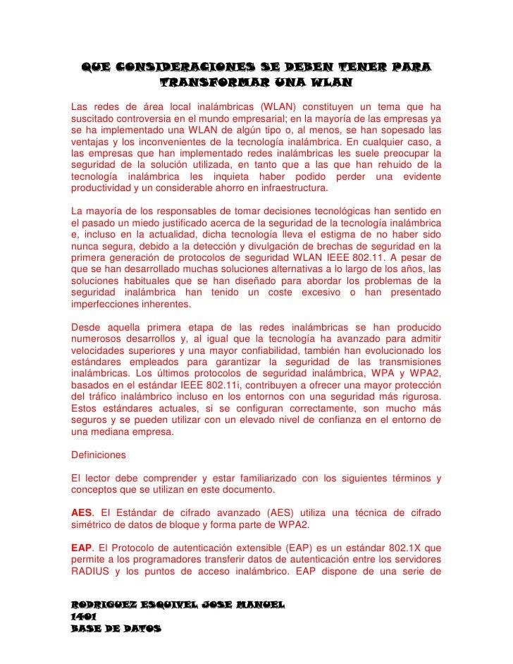 QUE CONSIDERACIONES SE DEBEN TENER PARA           TRANSFORMAR UNA WLANLas redes de área local inalámbricas (WLAN) constitu...