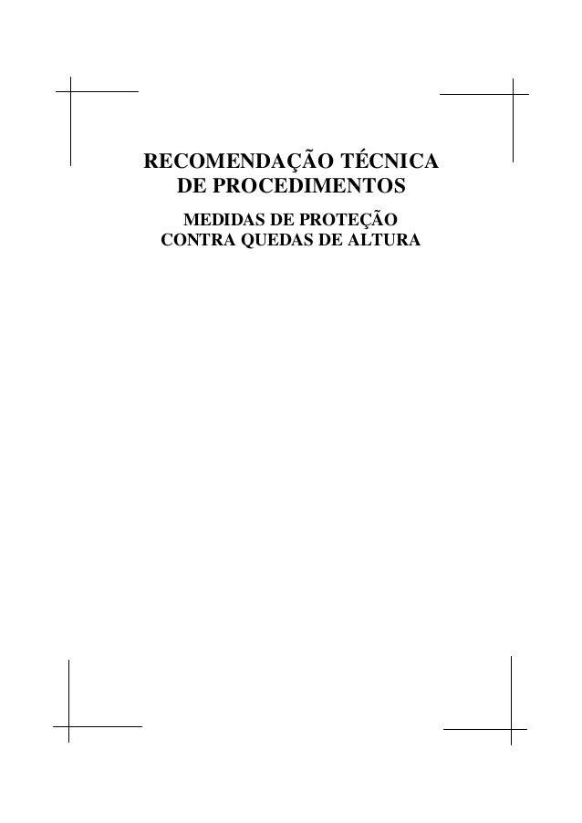 RECOMENDAÇÃO TÉCNICA DE PROCEDIMENTOS MEDIDAS DE PROTEÇÃO CONTRA QUEDAS DE ALTURA